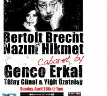 Cabaret May 24th: Genco Erkal, Tulay Gunal and Yigit Ozatalay